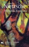 Así habló Zaratustra - Friedrich Nietzsche, Andres Sanchez Pascual