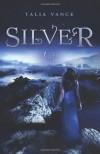 Silver - Talia Vance
