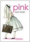 Pink - Kyōko Okazaki