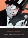 Arsène Lupin, Gentleman-Thief - Michael Sims, Maurice Leblanc