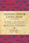 Signing Their Lives Away - Denise Kiernan, Joseph D'Agnese