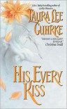 His Every Kiss (Seduction Series #2) - Laura Lee Guhrke