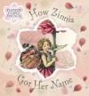How Zinnia Got Her Name R/I (Flower Fairies Friends) - Cicely Mary Barker