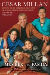 A Member of the Family - Cesar Millan, Melissa Jo Peltier