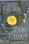 Texas! Trilogy - Sandra Brown