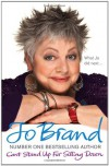 Can't Stand Up for Sitting Down - Jo Brand