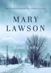 Road Ends - Mary Lawson
