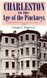 Charleston in the Age of the Pinckneys - George C. Rogers Jr.