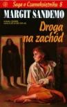Droga na zachód (Saga o czarnoksiężniku #8) - Margit Sandemo