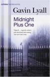 Midnight Plus One (Crime Masterworks) - Gavin Lyall