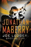 Joe Ledger: Special Ops - Jonathan Maberry