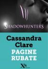 Shadowhunters: Pagine rubate - Cassandra Clare