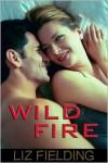 Wild Fire - Liz Fielding