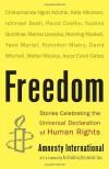 Freedom: Stories Celebrating the Universal Declaration of Human Rights - Amnesty International