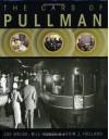 The Cars of Pullman - Joe Welsh, Bill Howes, Kevin J. Holland, Kevin J Holland