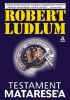 Testament Matarese'a - Robert Ludlum