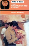 The Smouldering Flame - Anne Mather
