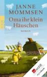 Oma ihr klein Häuschen - Janne Mommsen
