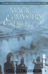Magic And Mystery In Tibet - Alexandra David-Néel