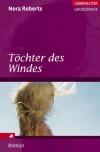 Töchter des Windes (Irland-Trilogie Bd 2) (Großdruck) - Uta Hege, Nora Roberts