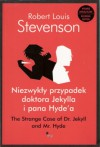 Niezwykły przypadek doktora Jekylla i pana Hude'a. The Strange Case of Dr. Jekyll and Mr. Hyde - Robert Louis Stevenson