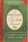 The Secret Diaries of Charlotte Brontë - Syrie James