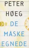 De måske egnede - Peter Høeg