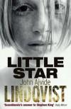 Little Star - John Ajvide Lindqvist