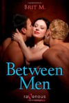 Between Men - Brit M.