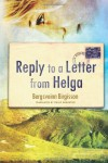 Reply to a Letter from Helga - Bergsveinn Birgisson, Philip Roughton, Kjartan Hallur