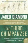 The Third Chimpanzee: The Evolution & Future of the Human Animal - Jared Diamond