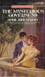 The Mysterious Governess - April Kihlstrom