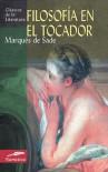Filosofia en el tocador - Marquis de Sade