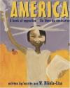 America: A Book of Opposites/Un libro de contrarios - W. Nikola-Lisa