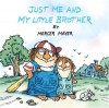 Just Me and My Little Brother (Little Critter) (Pictureback - Mercer Mayer