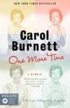 One More Time: A Memoir - Carol Burnett