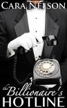 The Billionaire's Hotline (Men of the Capital Series Book 1) - Cara Nelson