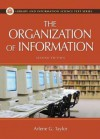 The Organization of Information (Library and Information Science Text Series) - Arlene G. Taylor