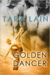 Golden Dancer - Tara Lain