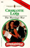 The Marriage War - Charlotte Lamb