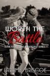Worth the Battle - Laramie Briscoe