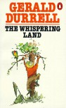 The Whispering Land - Gerald Durrell, Ralph Thompson