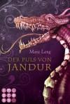 Die Jandur-Saga, Band 1: Der Puls von Jandur (German Edition) - Mara Lang
