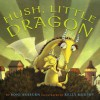 Hush, Little Dragon - Boni Ashburn, Kelly Murphy