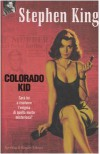 Colorado Kid - Tullio Dobner, Stephen King