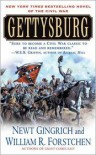 Gettysburg: A Novel of the Civil War - Newt Gingrich,  William R. Forstchen