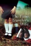 The Time Traveler's Wife Publisher: Houghton Mifflin Harcourt; Reprint edition - Audrey Niffenegger