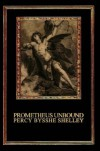 Prometheus Unbound: A Lyrical Drama in Four Acts - Percy Bysshe Shelley