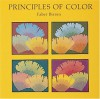 Principles of Color: A Review of Past Traditions and Modern Theories of Color Harmony - Faber Birren