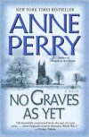 No Graves As Yet - Anne Perry